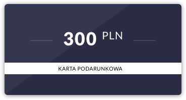 Karta podarunkowa: 300 PLN